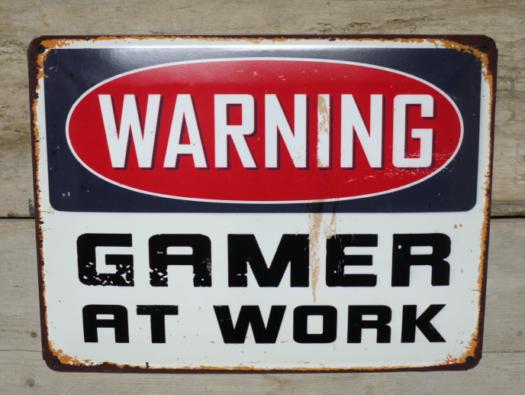 Sign (Gamer At Work) SN- 5154